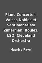 Piano Concertos; Valses Nobles et…