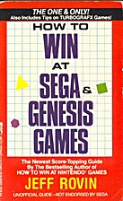 How to Win at Sega & Genesis Games by Jeff…