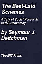 The Best-Laid Schemes: A Tale of Social…