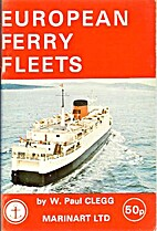 European ferry fleets by W. Paul Clegg by W…