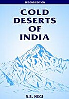 Cold Deserts of India by S.S. Negi