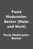 Paula Modersohn-Becker (Maler und Werk) by…