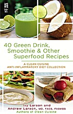 40 Green Drink, Smoothie & Other Superfood…