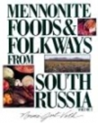 Mennonite Foods & Folkways from South…