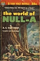 The World of Null-A / The Universe Maker…