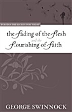 Fading of the Flesh and the Flourishing of…