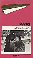 Pato : romaani by Arja Andersson