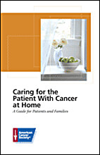 Caring for the Patient with Cancer At Home:…