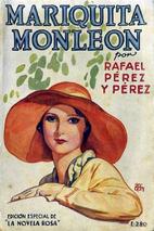 Mariquita Monleón by Rafael Pérez y Pérez