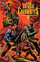 JLA: Seven Caskets by Daniel Brereton