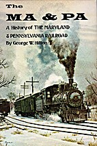 The Ma & Pa: A History of the Maryland &…
