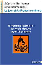 Le jour où la France tremblera : Terrorisme…