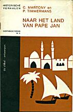 Naar het Land van Pape Jan - Historische…