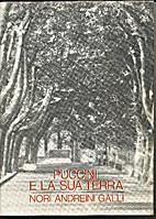 Puccini e la sua terra by Nori Andreini…