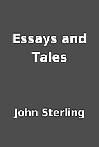 Essays and Tales by John Sterling