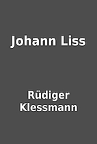 Johann Liss by Rüdiger Klessmann