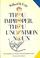O Thou Improper Thou Uncommon by Willard R.…