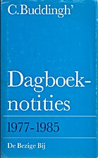 Dagboeknotities 1977-1985 by Cees Buddingh'