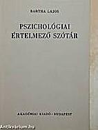 Pszichológiai értelmező szótár by Lajos…