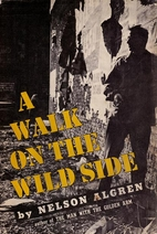 A Walk on the Wild Side: A Novel by Nelson…