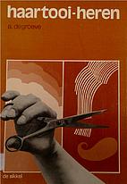 Haartooi-heren: handboek voor de…