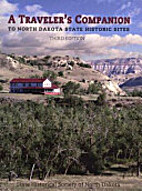 A Traveler's Companion to North Dakota State…