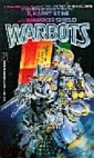 Warrior Shield (Warbots, No 11) by G. H.…