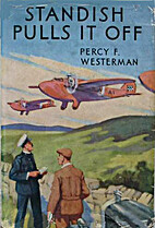 Standish Pulls it Off by Percy F. Westerman