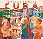 Putumayo presents Cuba by Putumayo Presents