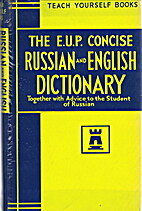 The E.U.P. Concise Russian and English…
