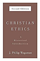 Christian Ethics, Second Edition: A…