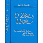 O Zion, Haste: The Story of Dallas Baptist…