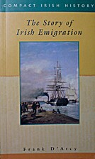 The Story of Irish Emigration (Compact Irish…