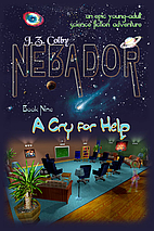 NEBADOR Book Nine: A Cry for Help (Large…