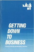 Getting Down to Business: A Guide to…