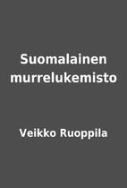 Suomalainen murrelukemisto by Veikko…