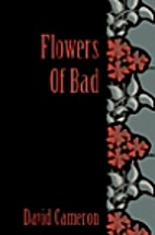 Flowers of Bad by David Cameron