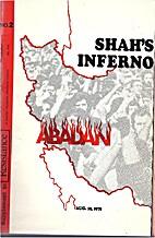 Shah's Inferno : Abadan. Aug. 19, 1978. by…