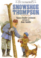 Snowshoe Thompson by Nancy Smiler Levinson