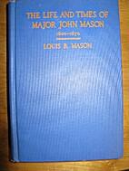 The life and times of Major John Mason of…