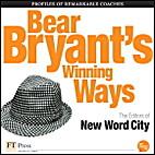 Bear Bryant's Winning Ways by New Word…