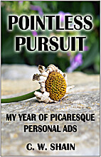 Pointless Pursuit: My Year of Picaresque…