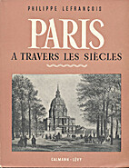 Philippe Lefrançois. Paris à…