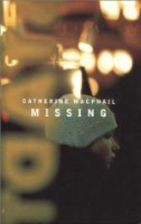 Missing by Catherine MacPhail