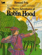 The Merry Adventures of Robin Hood [adapted…