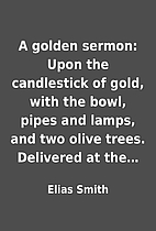 A golden sermon: Upon the candlestick of…