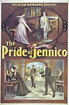 The Pride of Jennico: Being a Memoir of…