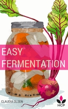 Easy Fermentation: A Beginners Guide to…