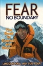 Fear No Boundary: The Road to Everest and…