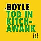 Death in Kitchawank {story} by T. C. Boyle